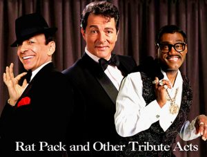 RAT PACK AND OTHER TRIBUTE ACTS