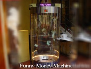 FUNNY MONEY MACHINE
